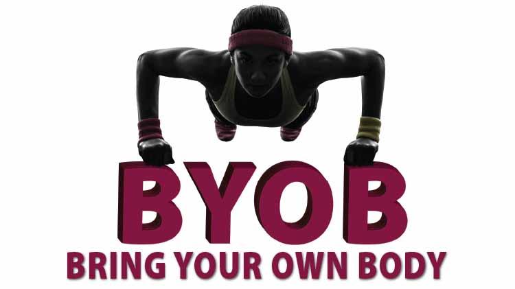 Bring Your Own Body (BYOB)