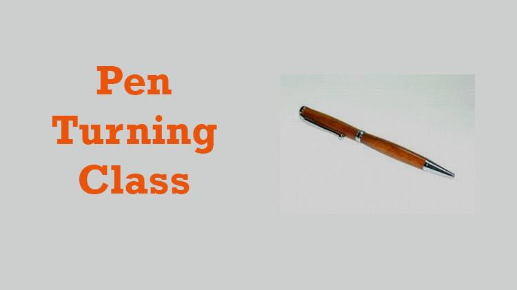 Pen Turning Class