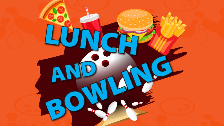 Lunch and Bowling